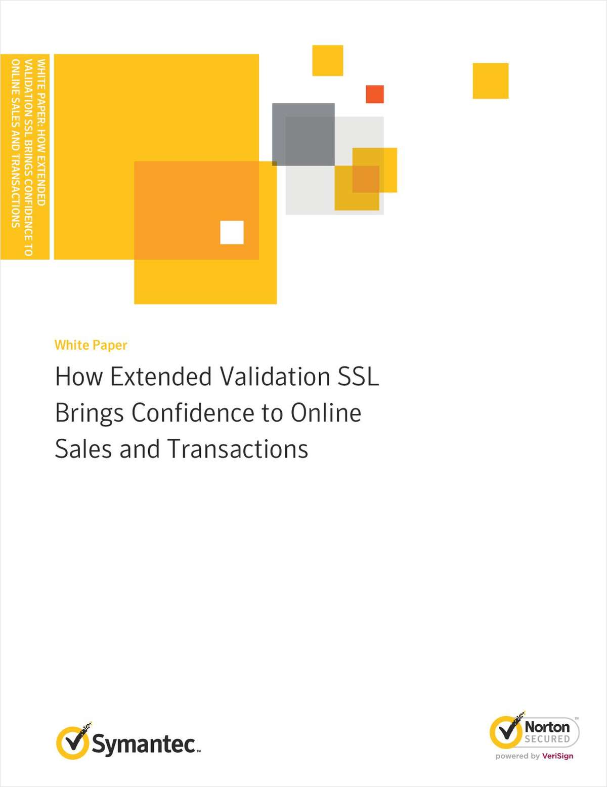 How Extended Validation SSL Brings Confidence to Online Sales and Transactions