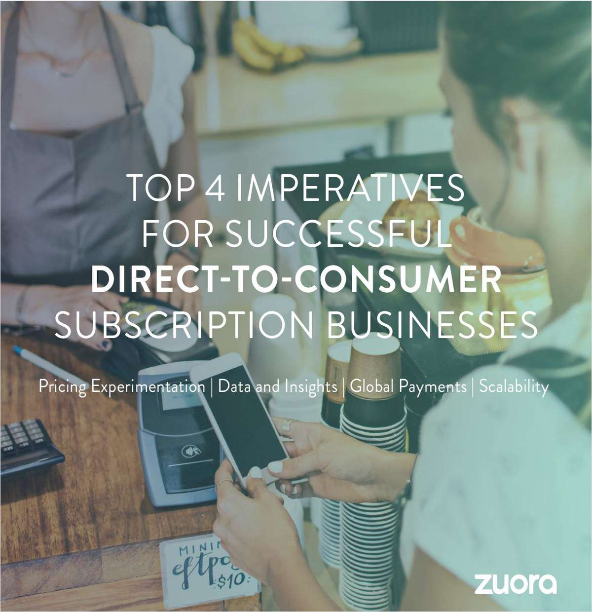 The Top 4 Imperative for Successful Direct-to-Consumer Subscription Businesses