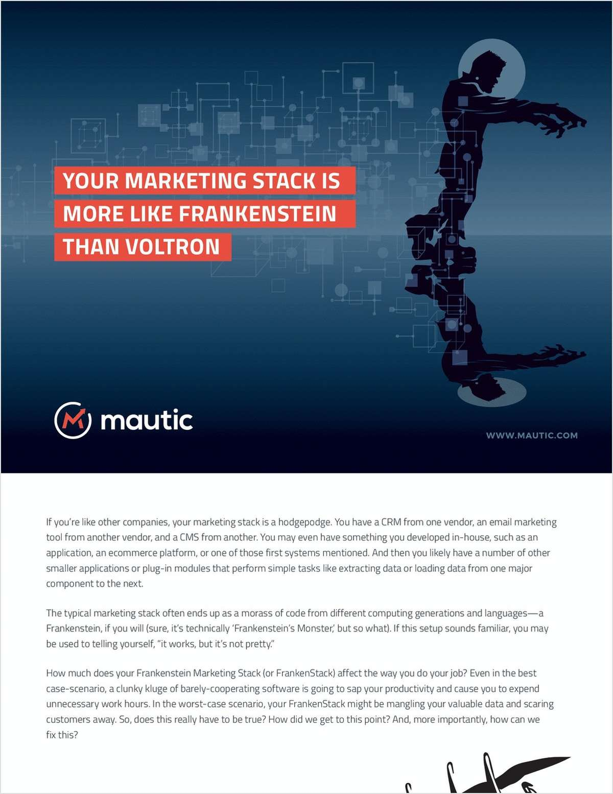 Your Marketing Stack Is More Like Frankenstein Than Voltron