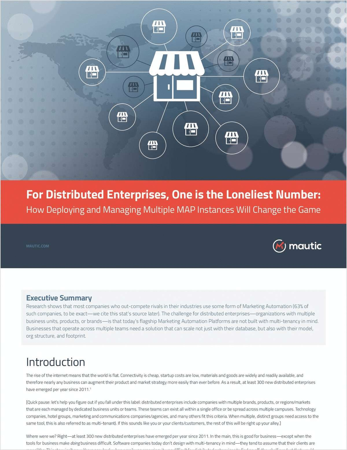 One is the Loneliest Number: How Deploying and Managing Multiple MAPs Will Change the Game for Distributed Enterprises