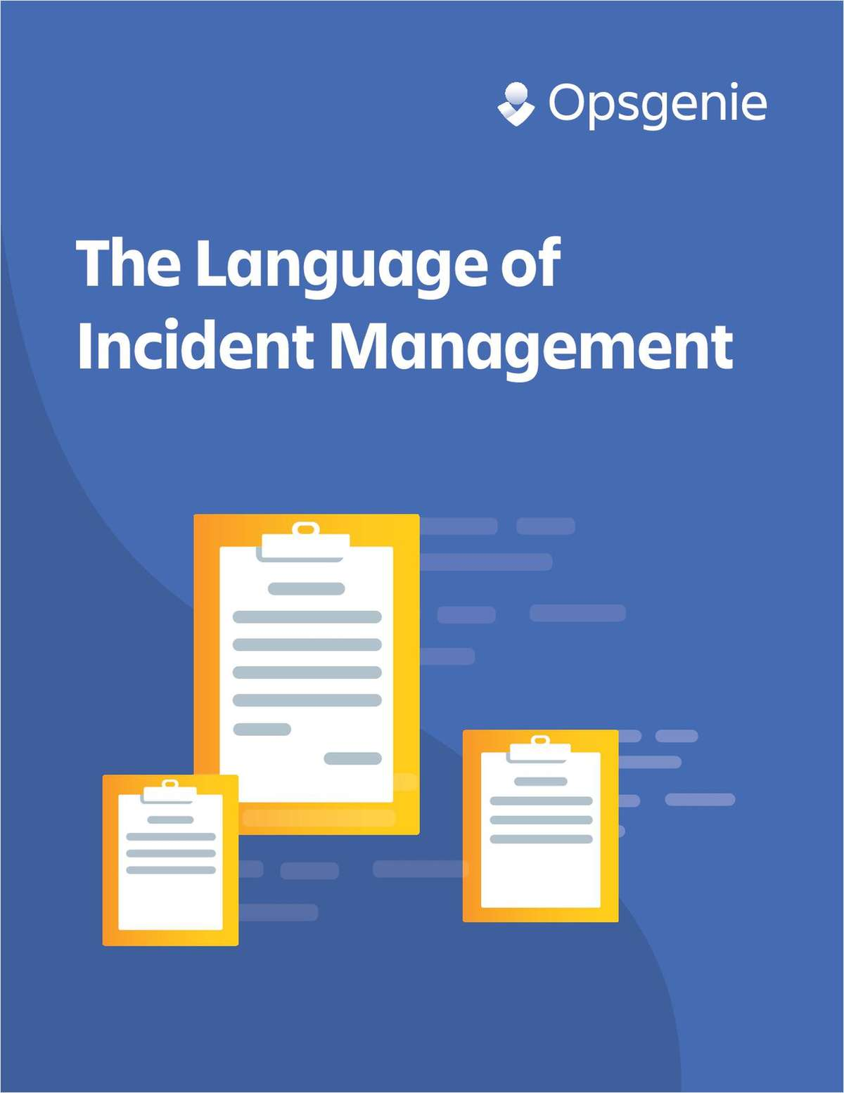 The Language of Incident Management