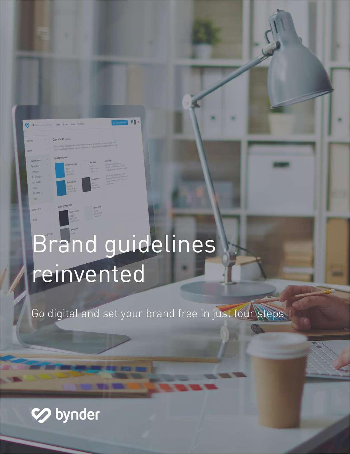 Go Digital and Set Your Brand Free In Just Four Steps - Brand Guidelines Reinvented