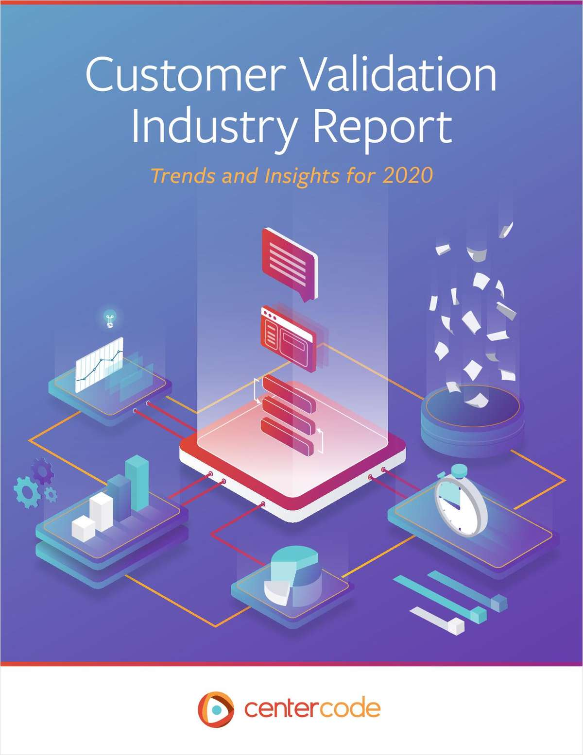 Customer Validation Industry Report: Trends and Insights for 2020