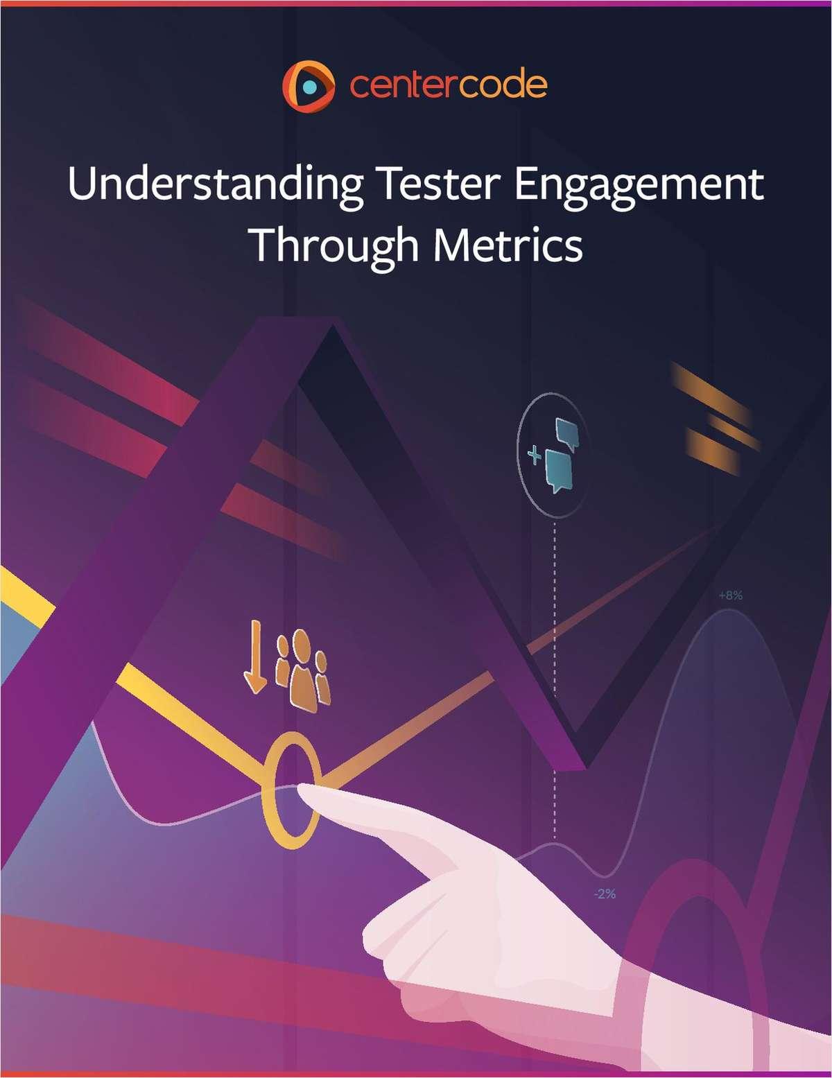 Understanding Tester Engagement Through Metrics