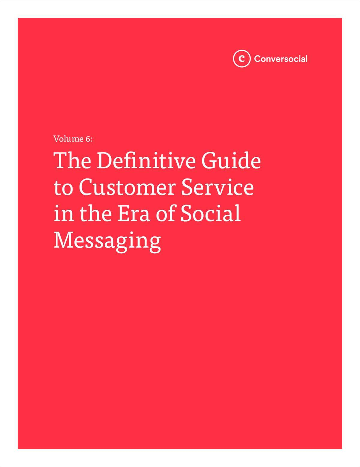 The Definitive Guide to Customer Service in the Era of Social Messaging