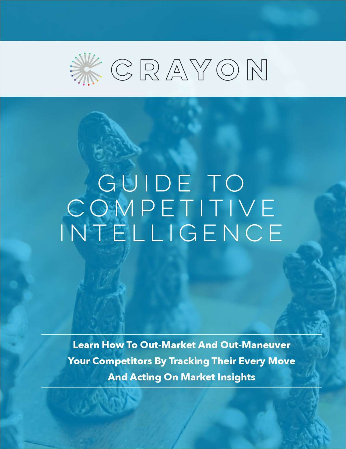 Guide to Competitive Intelligence