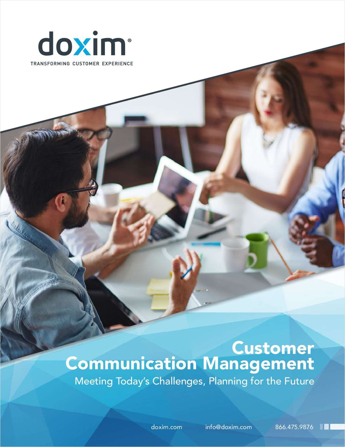Customer Communication Management; Meeting Today's Challenges, Planning for the Future