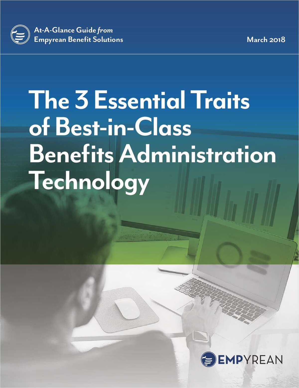 The 3 Essential Traits of Best-in-Class Benefits Administration Technology