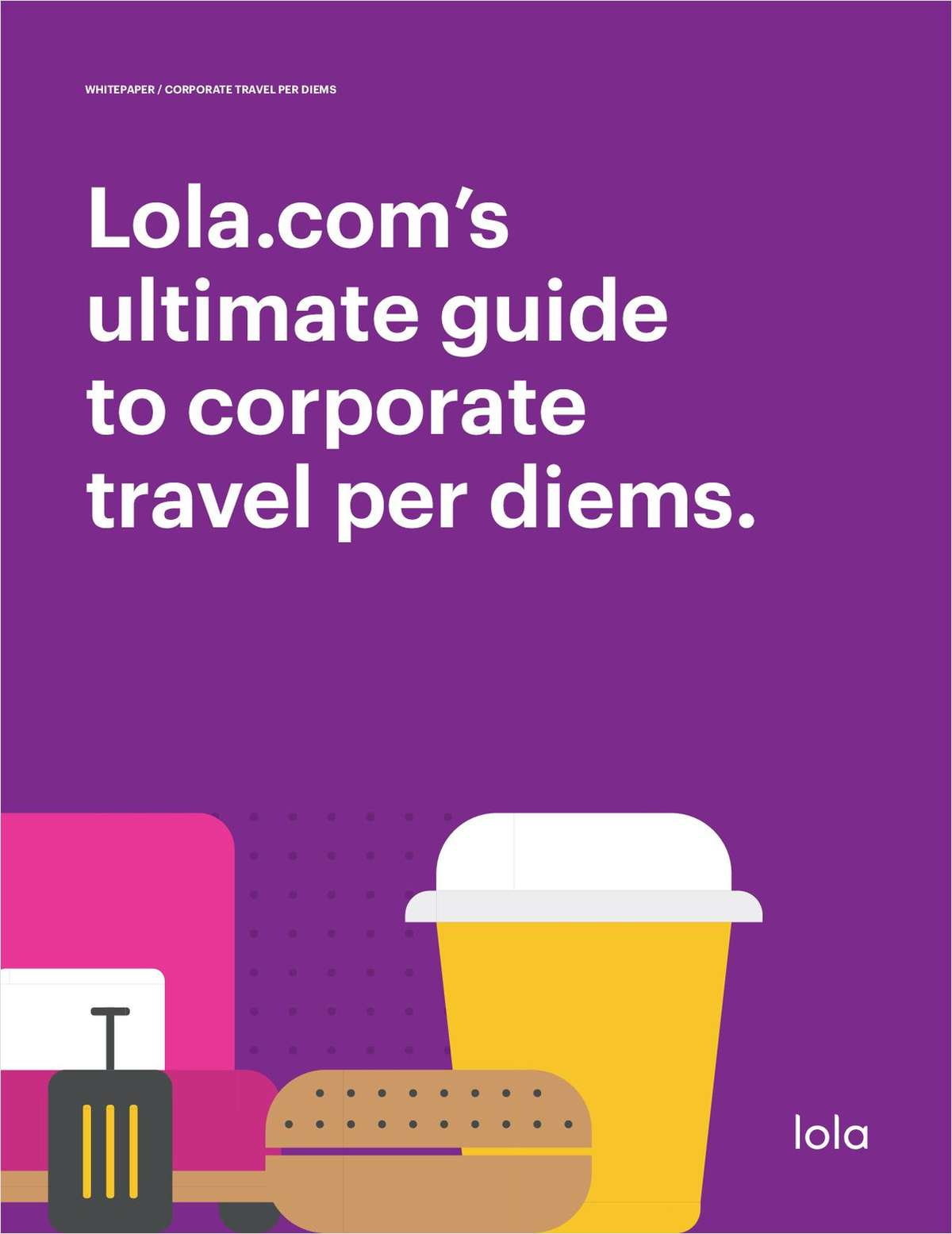 The Ultimate Guide to Corporate Travel Per Diems