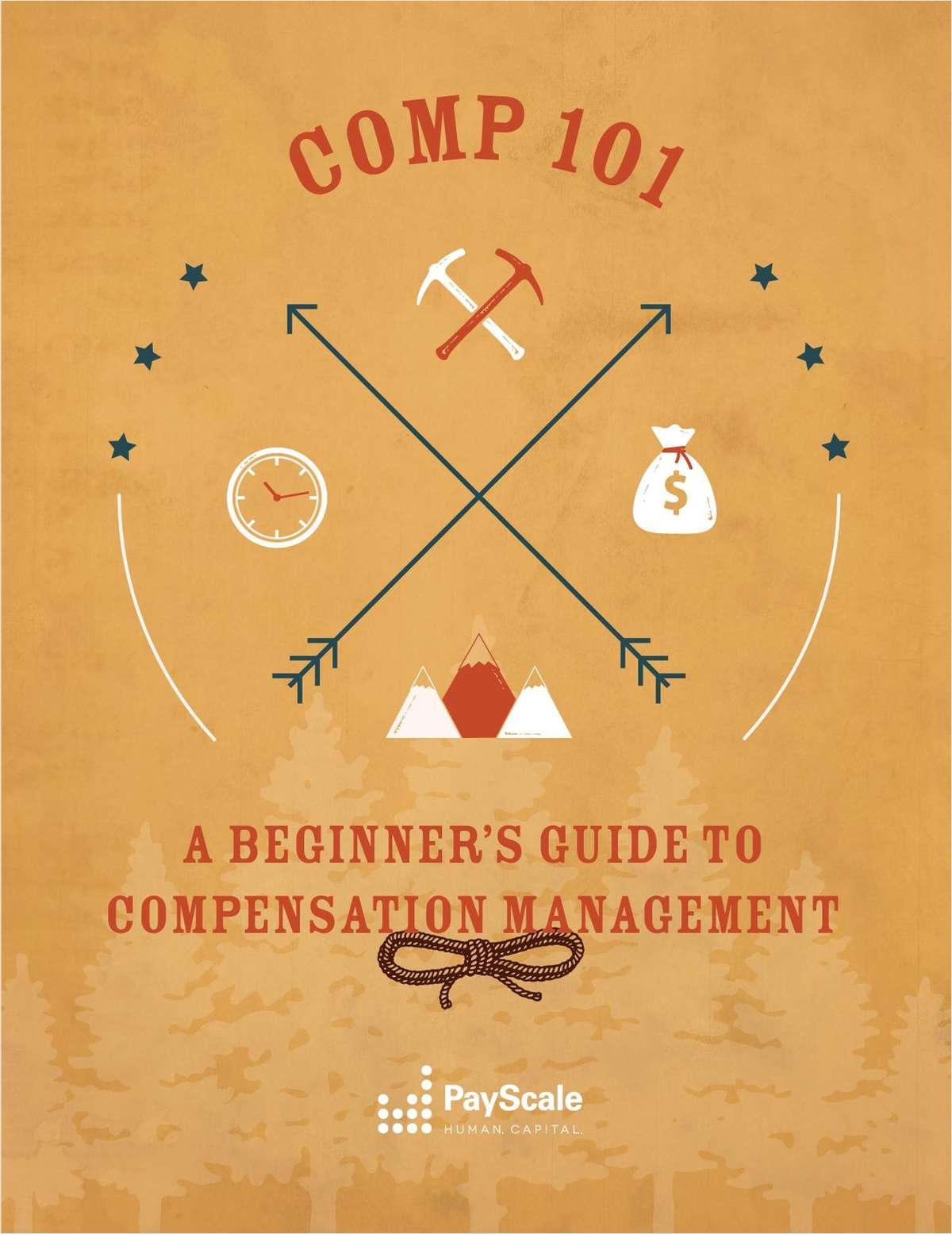 Compensation 101: A Beginner's Guide to Compensation Management