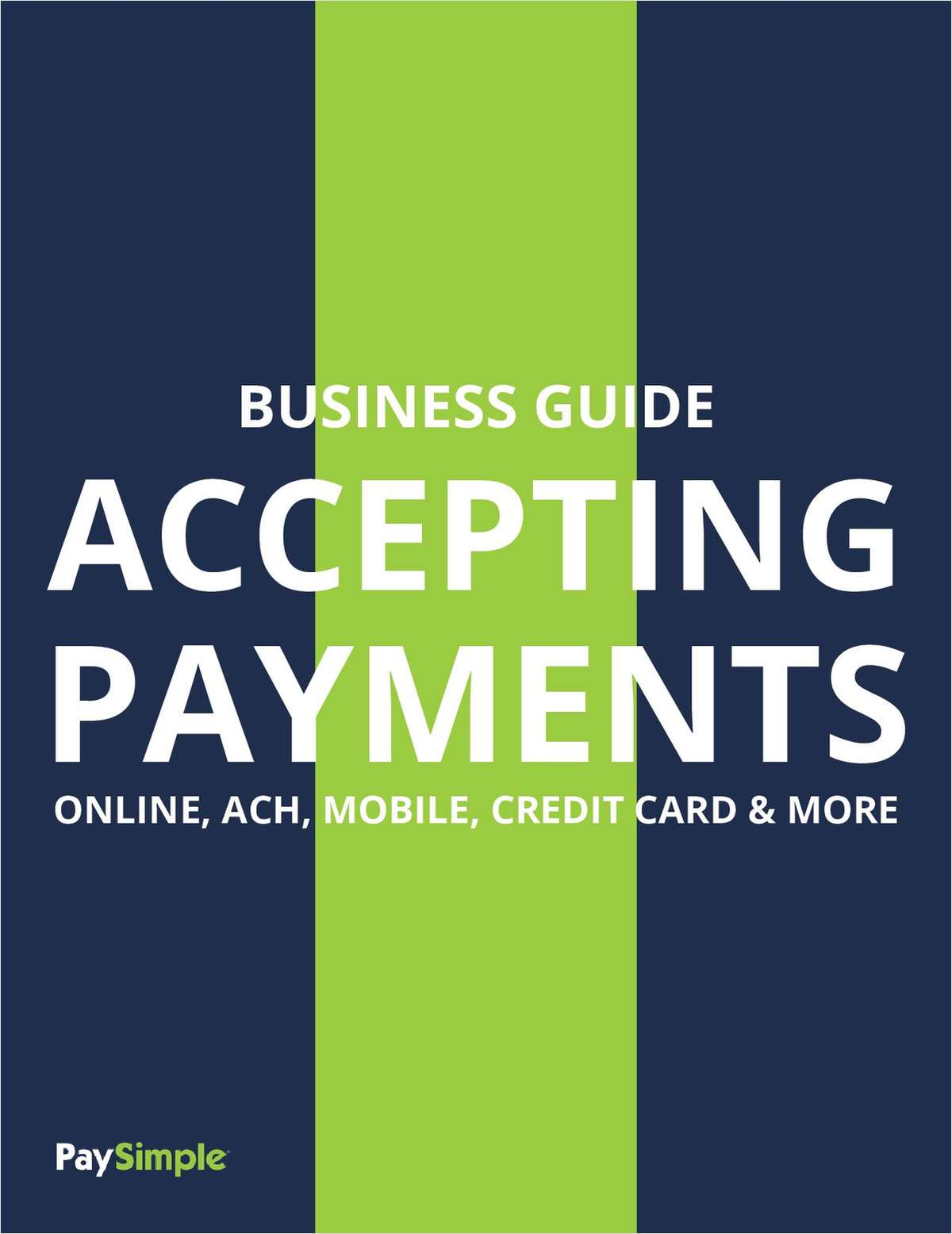 All the Ways to Accept Payments
