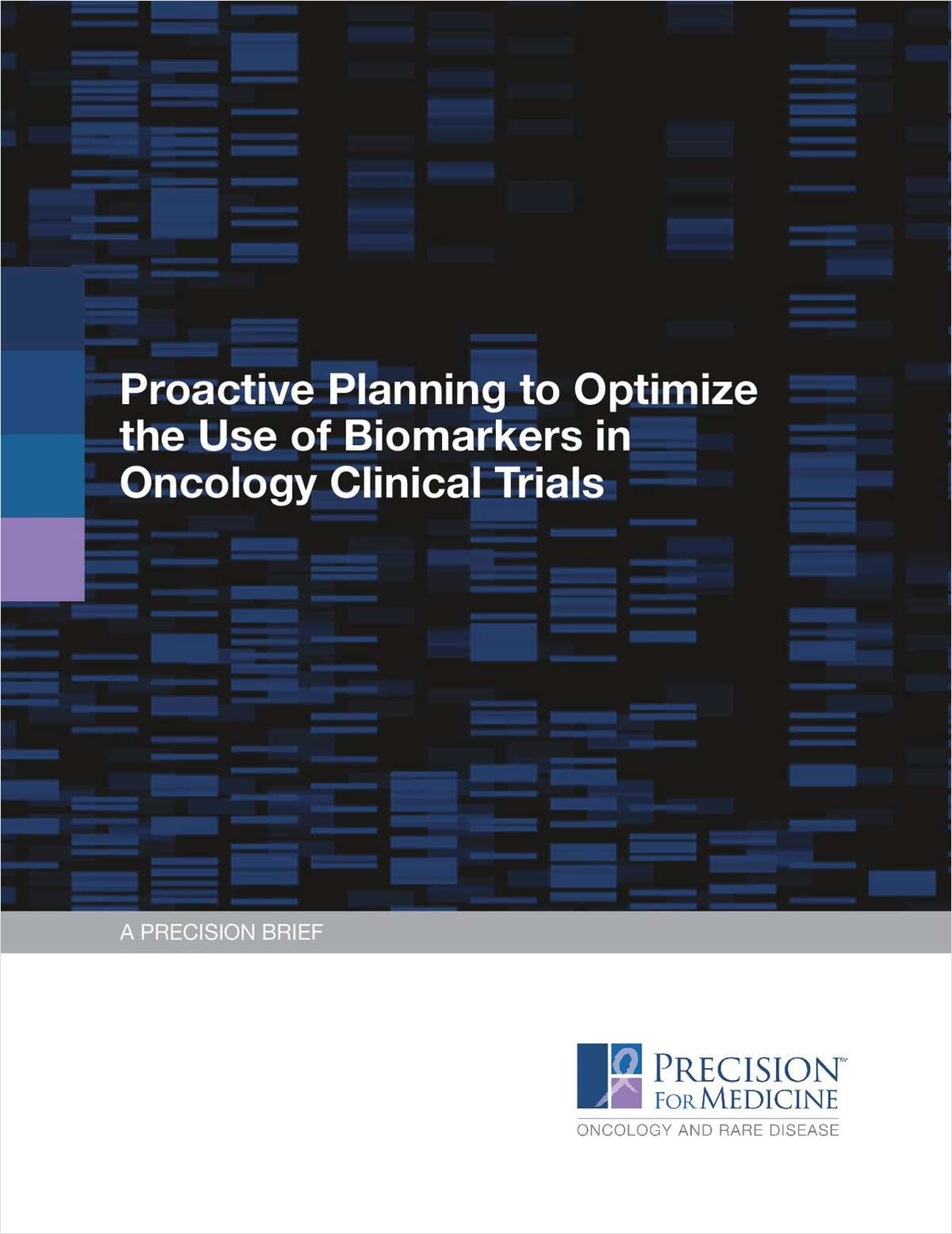 Proactive Planning to Optimize the Use of Biomarkers in Oncology Clinical Trials
