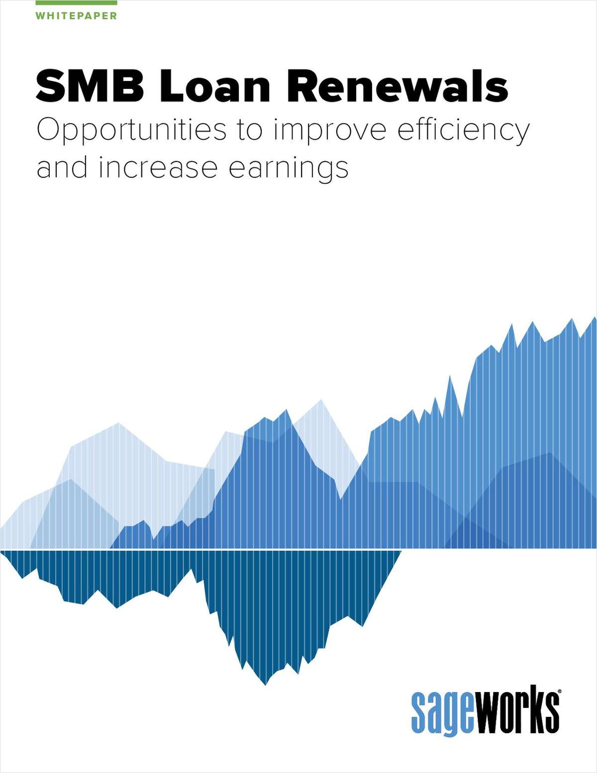 SMB Loan Renewals: Opportunities to Improve Efficiency and Increase Earnings