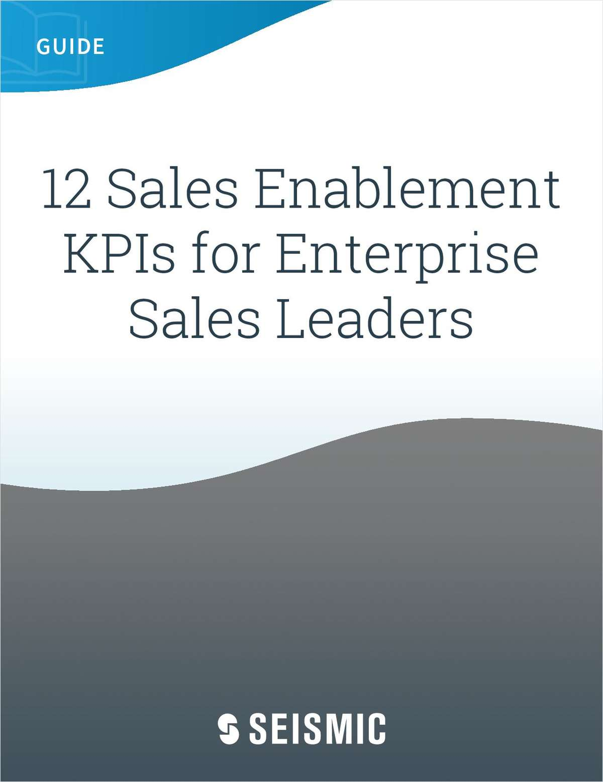 12 Sales Enablement KPIs for Enterprise Sales Leaders