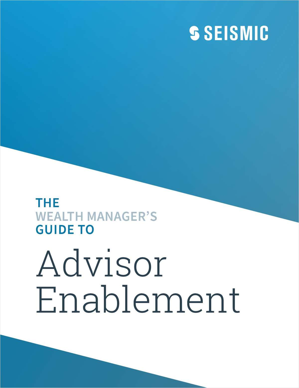 The Wealth Manager's Guide to Advisor Enablement