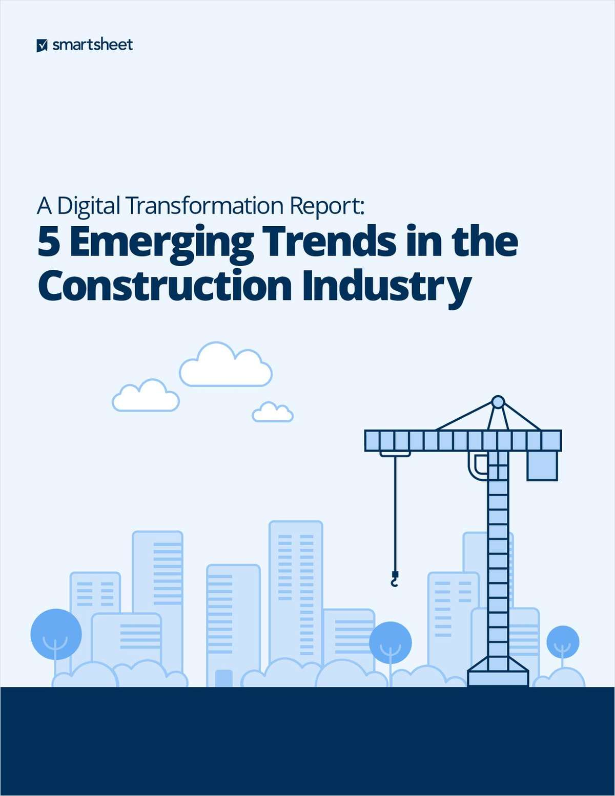 A Digital Transformation Report: 5 Emerging Trends in the Construction Industry
