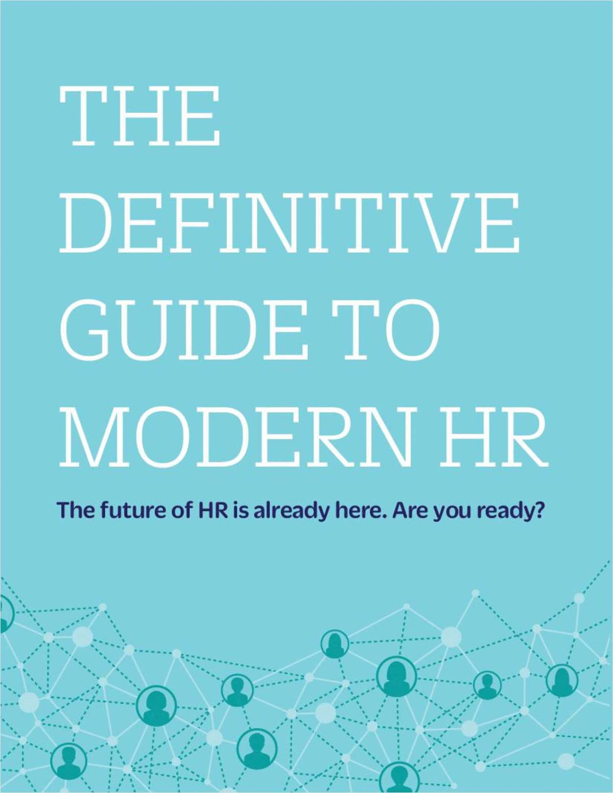 The Definitive Guide to Modern HR