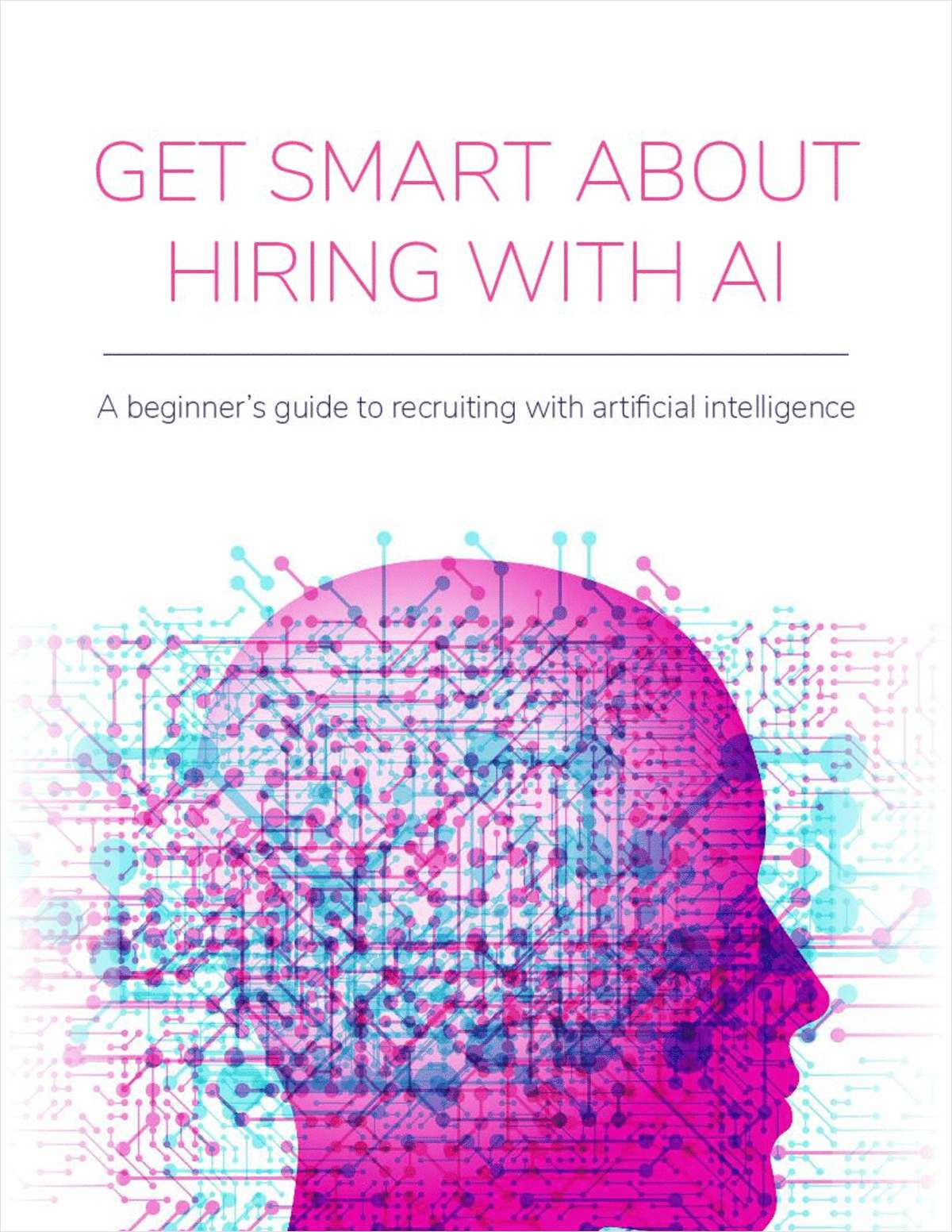Get Smart About Hiring with AI