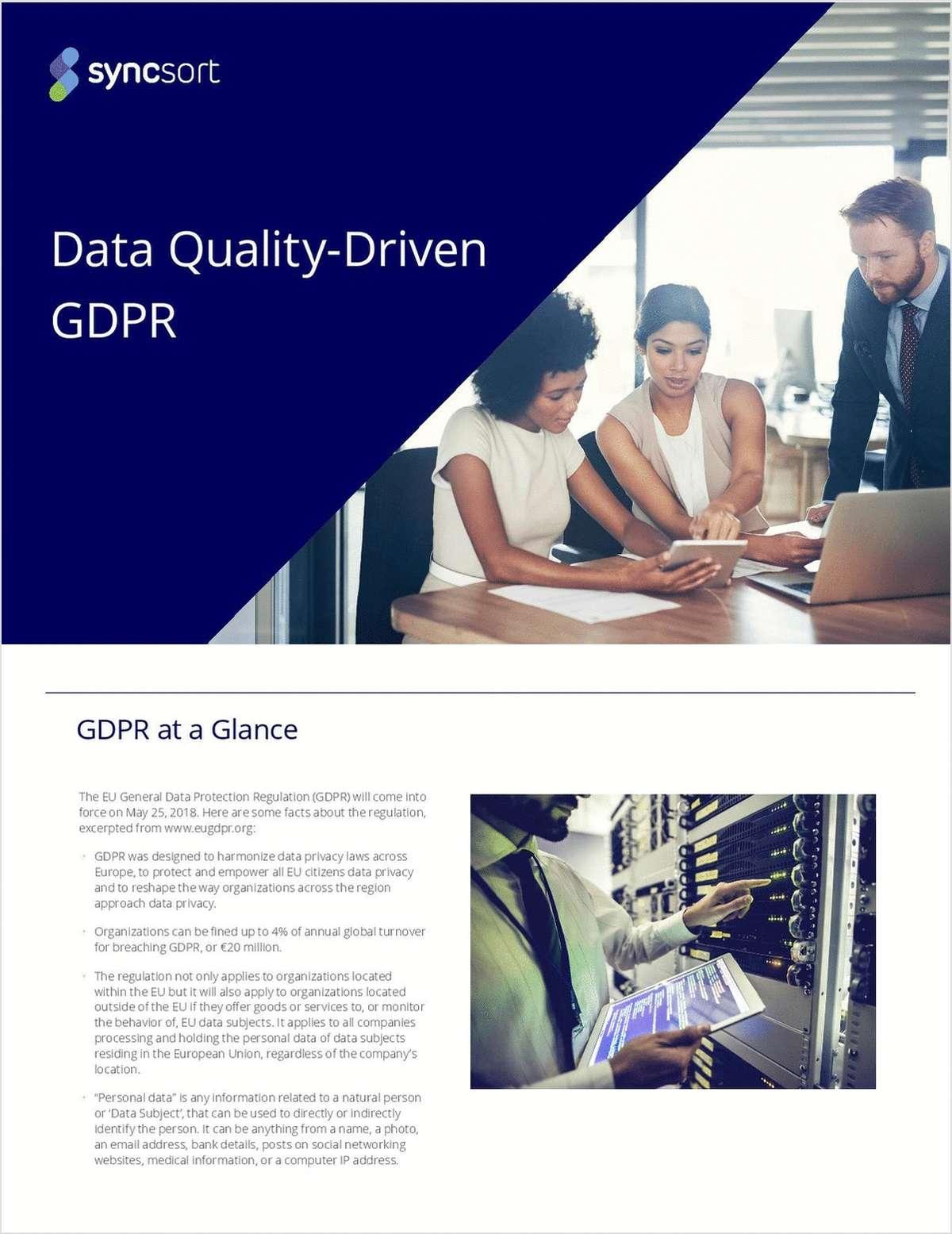 Data Quality-Driven GDPR