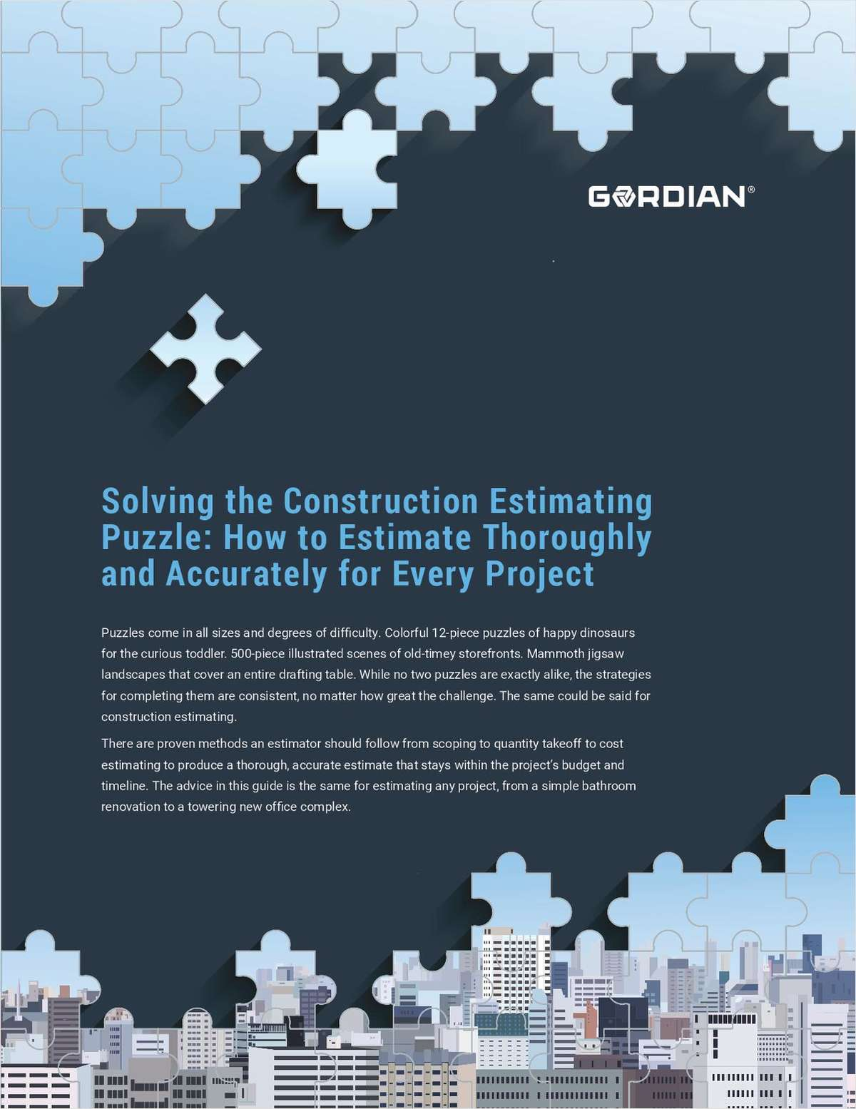 Solving the Construction Estimating Puzzle: How to Estimate Thoroughly and Accurately for Every Project
