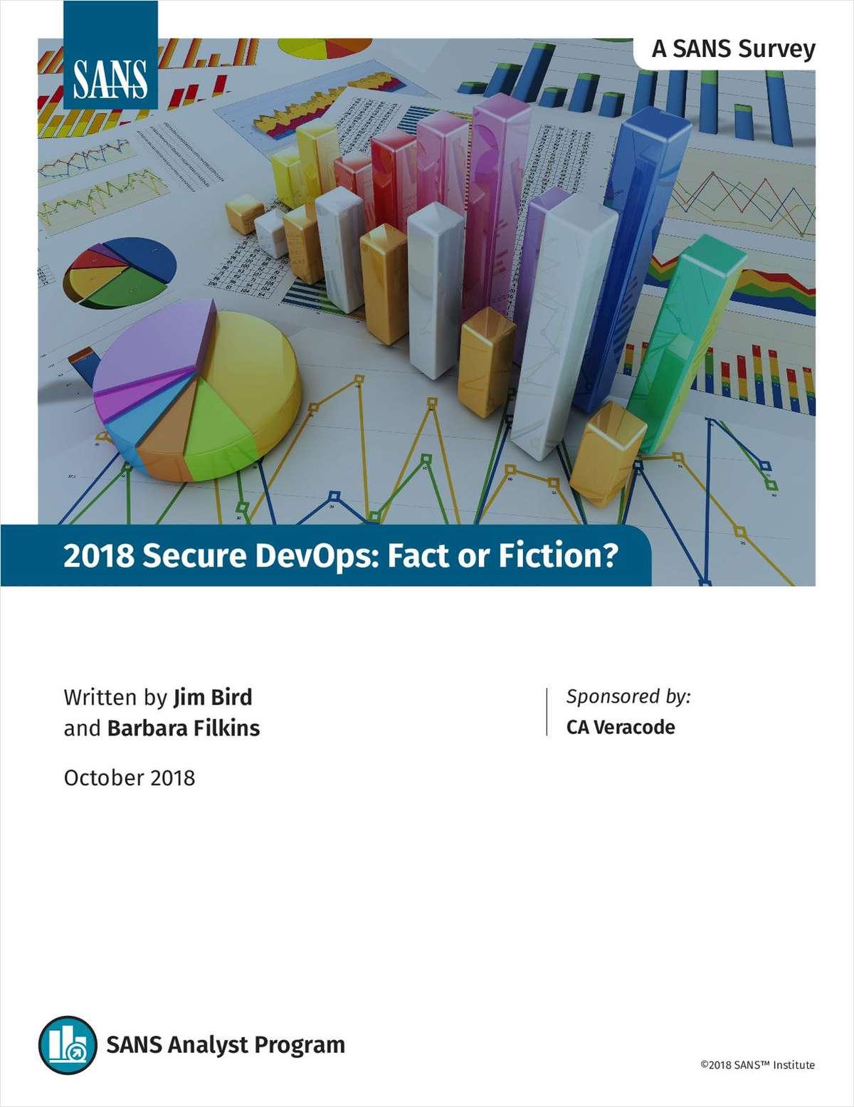 2018 Secure DevOps: Fact or Fiction?