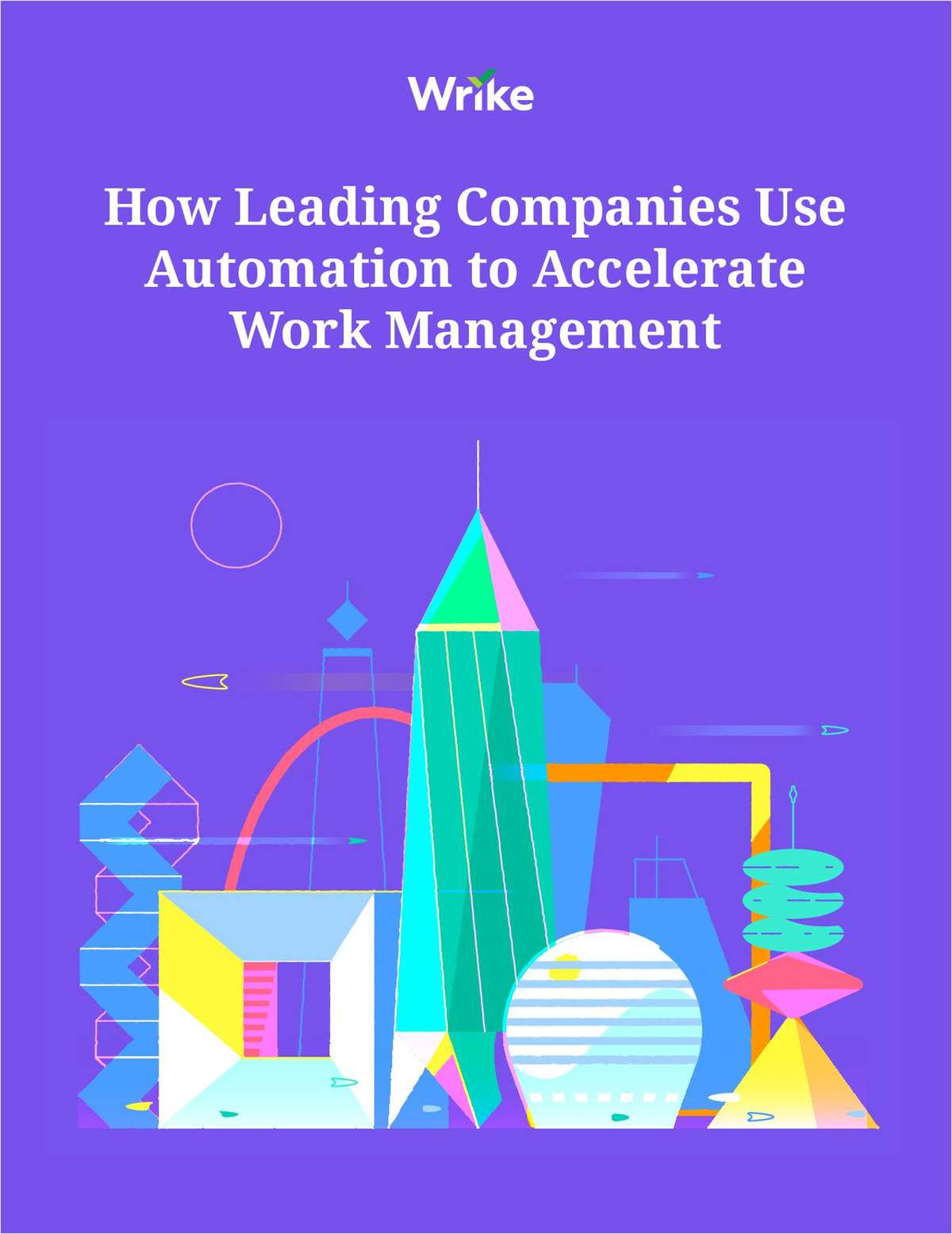 How Leading Companies Use Automation to Accelerate Work Management