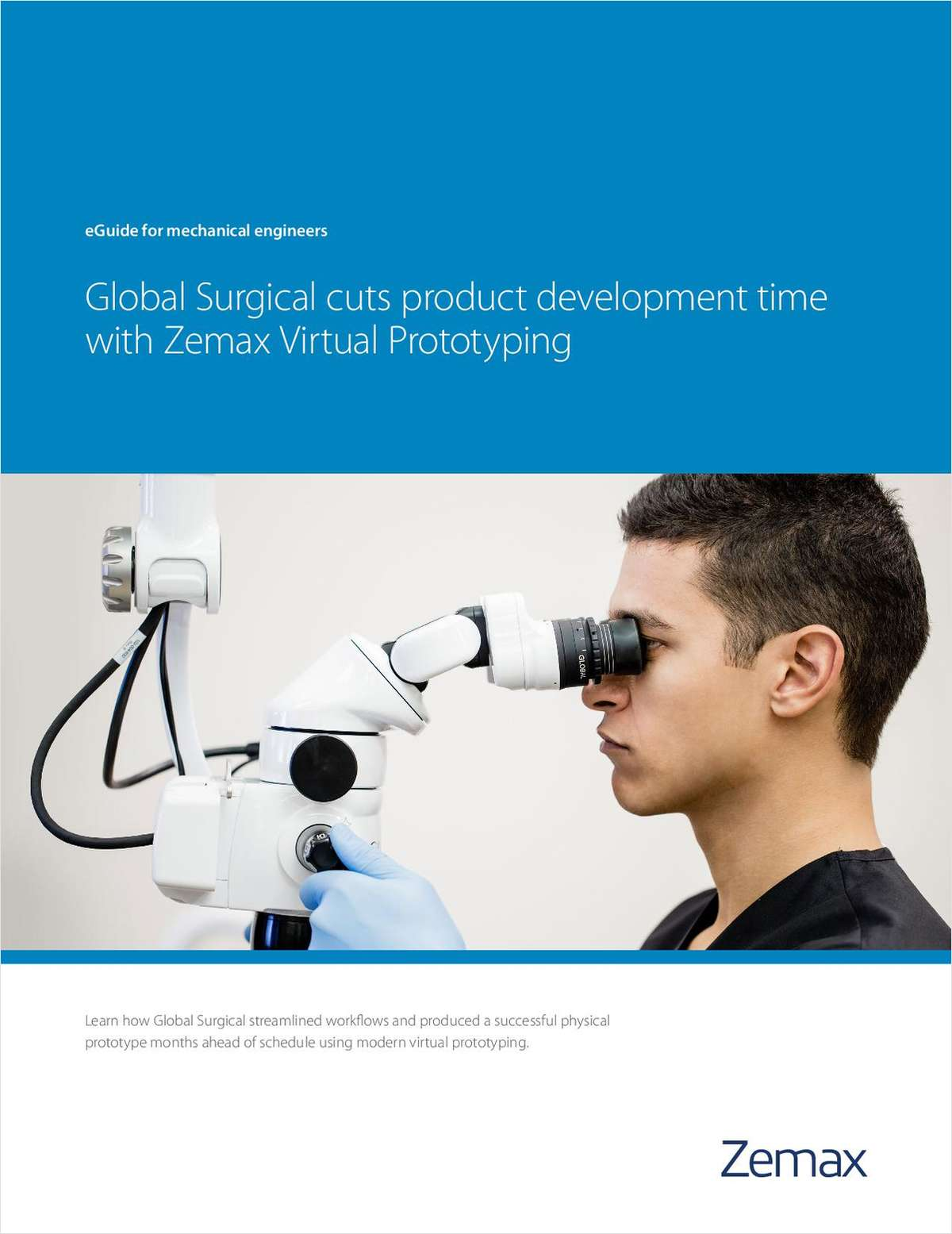 Global Surgical Cuts Optical Product Development Time in Half with Zemax Virtual Prototyping