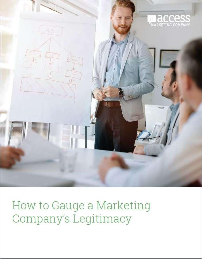 How to Gauge a Marketing Company's Legitimacy