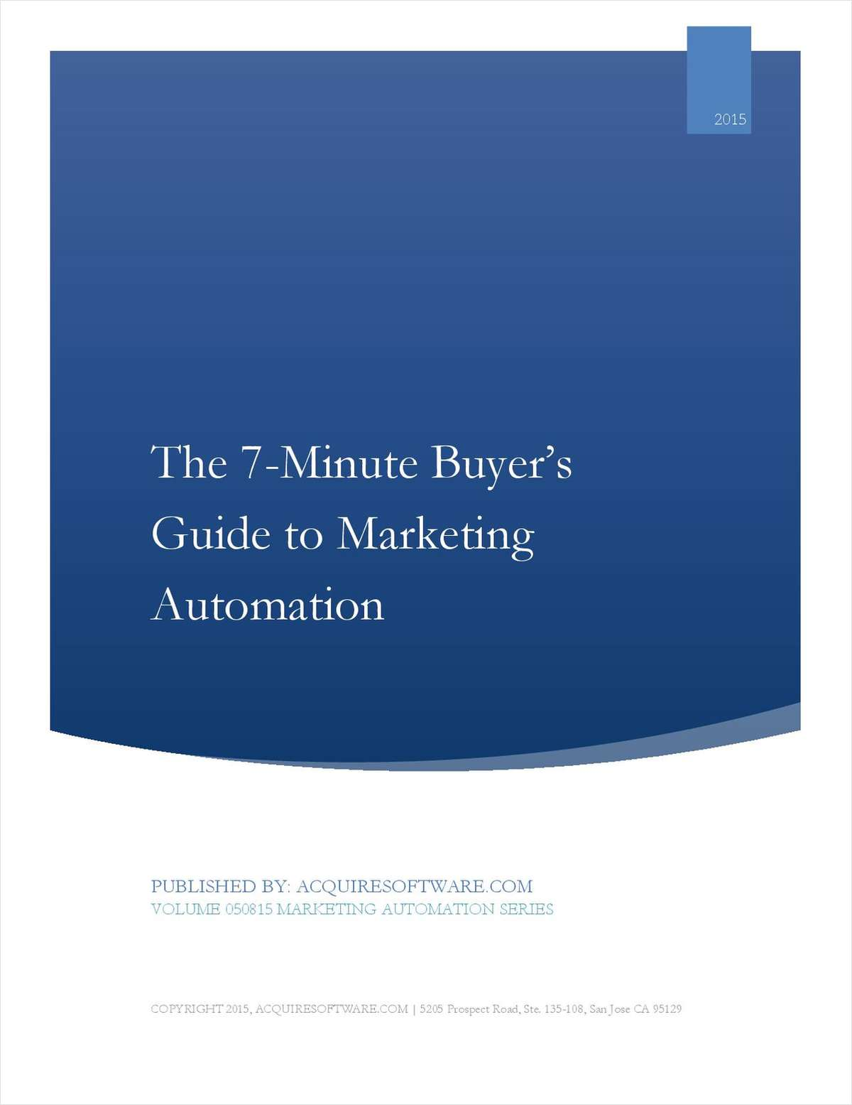 7-Minute Buyer's Guide: Selecting the Right Marketing Automation Platform for Your Organization