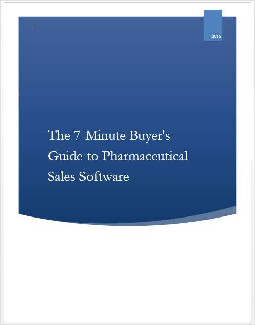 The 7-Minute Buyer's Guide to Pharmaceutical Sales Software