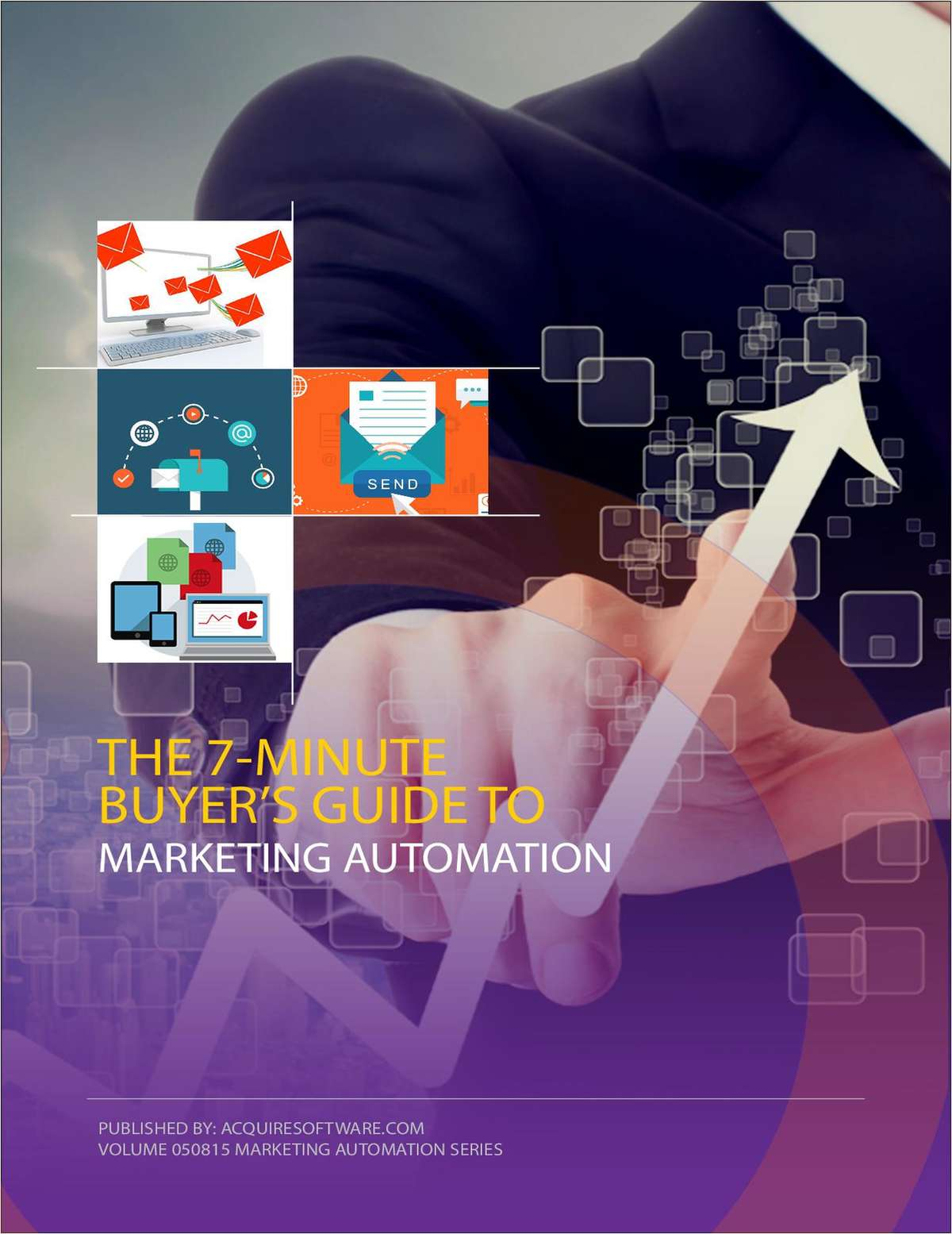 7-Minute Buyer's Guide: Selecting the Right Marketing Automation Platform for Your Company