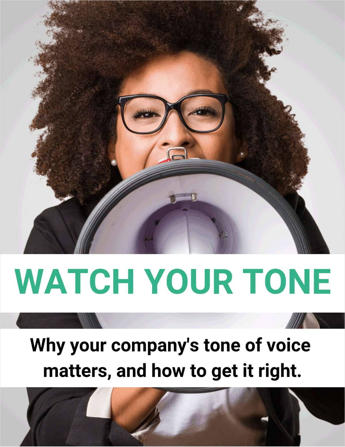 Watch Your Tone! The Ultimate Guide to Developing Your Company's Tone of Voice