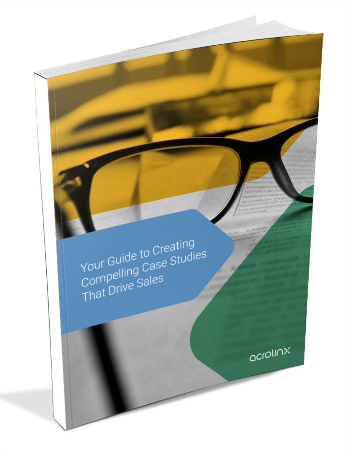 How to Create Compelling Case Studies That Drive Sales