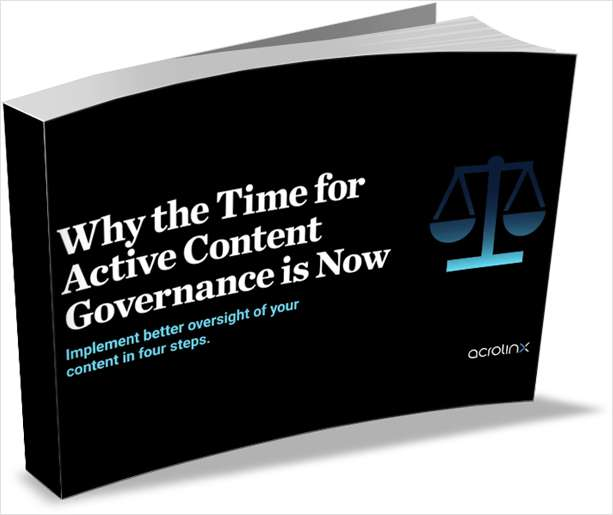 Why the Time for Active Content Governance For Customer Experience is Now