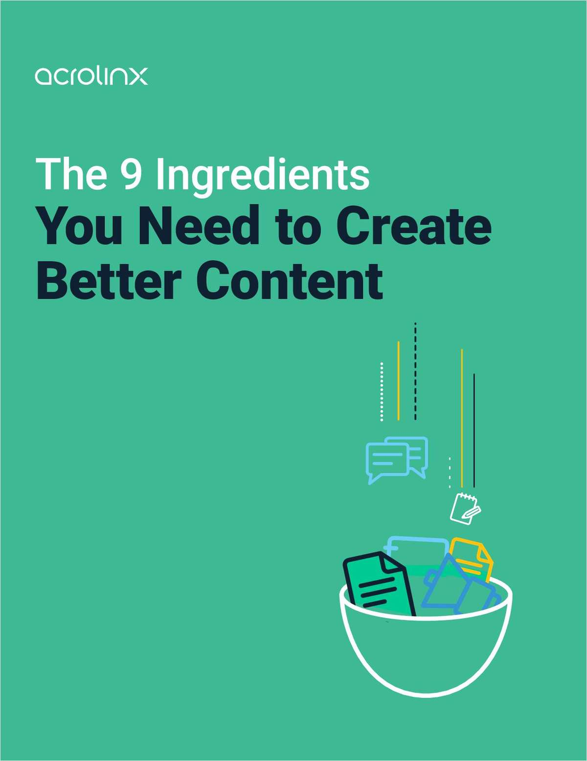 9 Ingredients You Need to Create Better Content