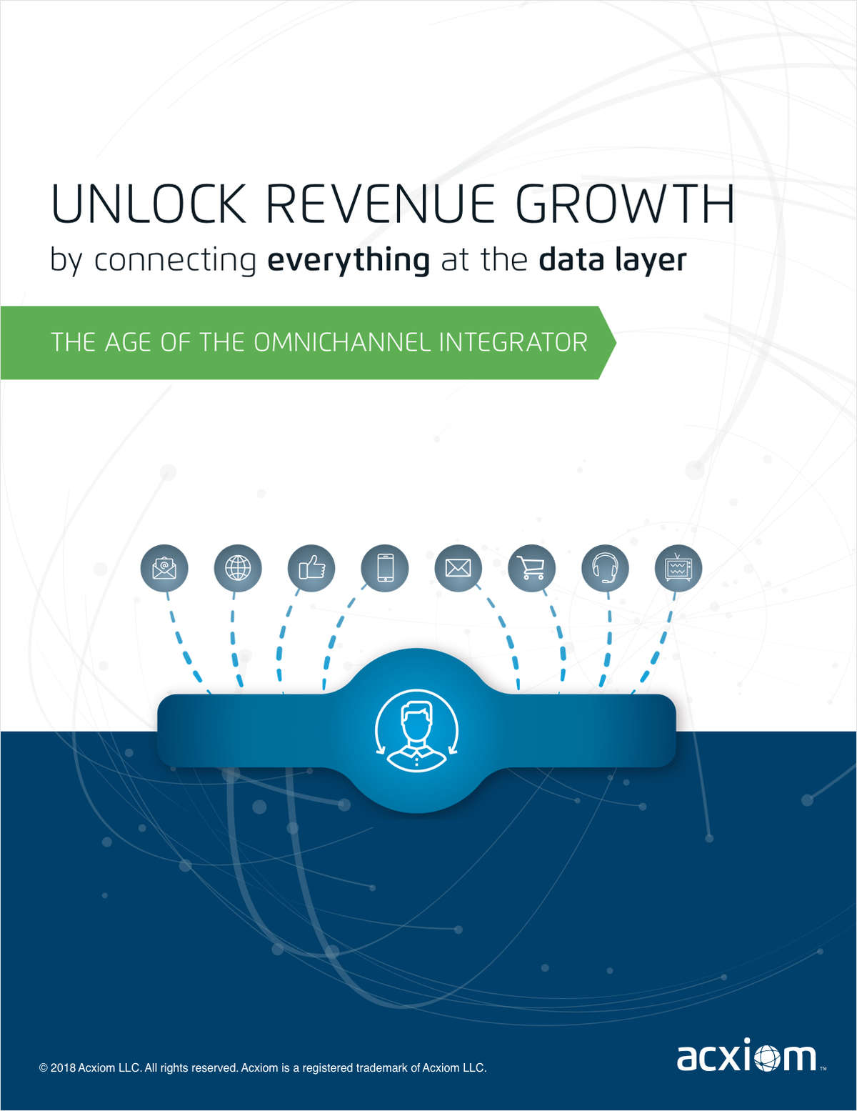 Unlock Revenue Growth by Connecting Everything at the Data Layer