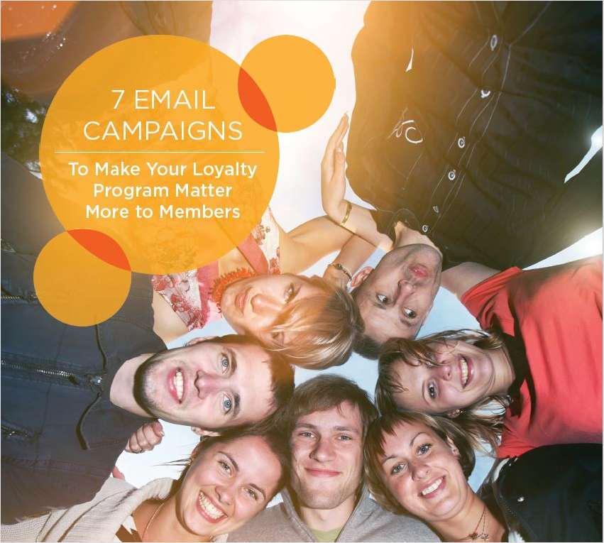 7 Email Campaigns to Make Your Loyalty Program Matter More to Members