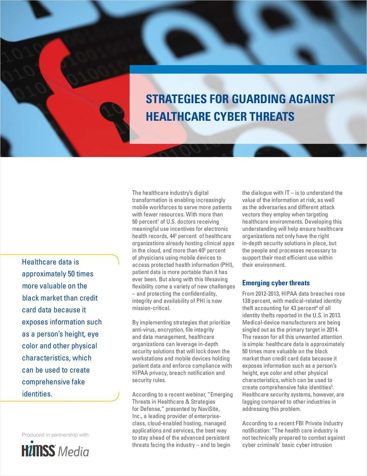 STRATEGIES FOR GUARDING AGAINST   HEALTHCARE CYBER THREATS