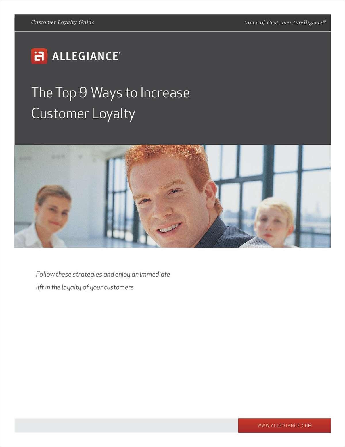 Top 9 Ways to Increase Customer Loyalty