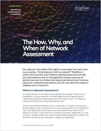 The How, Why, and When of Network Assessment