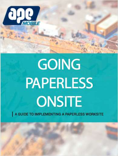 Going paperless onsite for Construction