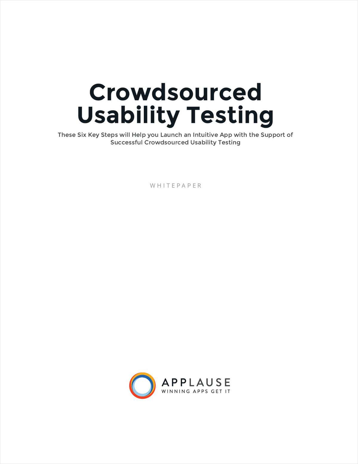 6 Steps to an Intuitive App with Crowdsourced Usability Testing