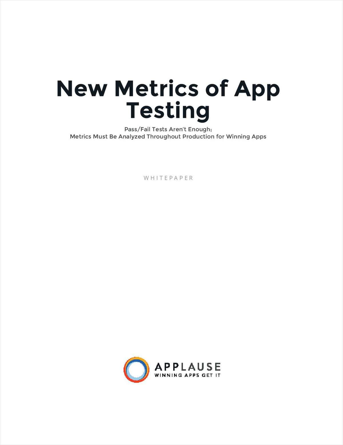The New Metrics of App Testing