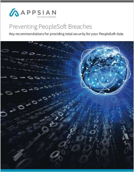 Preventing PeopleSoft Breaches: Key Recommendations  for Providing Total Security for Your PeopleSoft Data