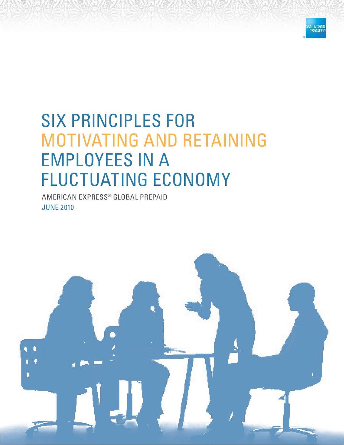Six Principles for Motivating and Retaining Employees