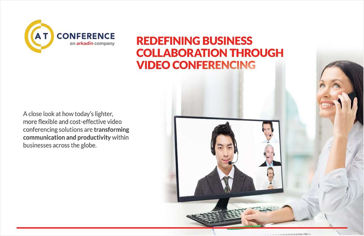 Redefining Business Collaboration Through Video Conferencing