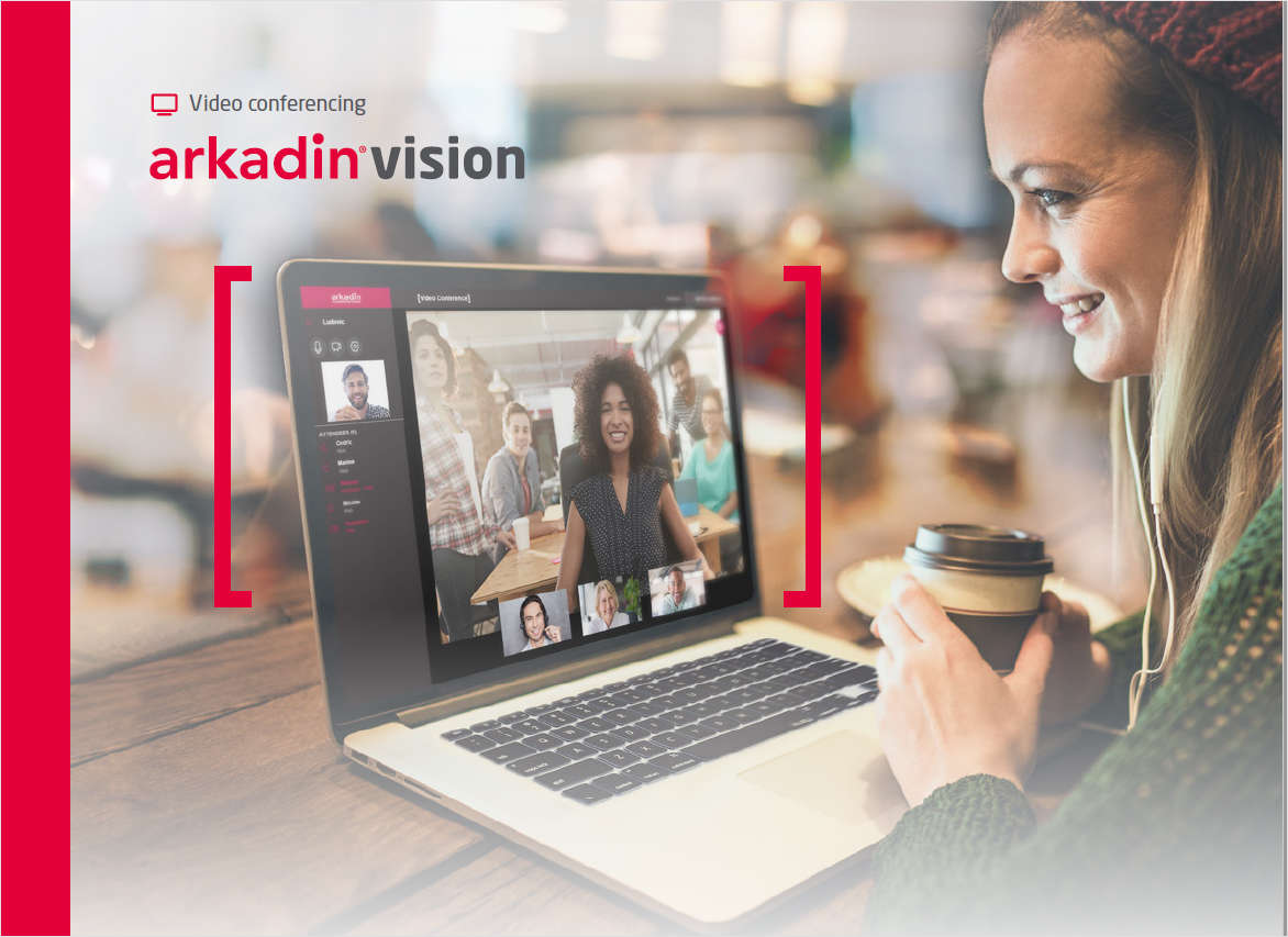 Arkadin Vision: Your Video-First Meeting Space From Any Device