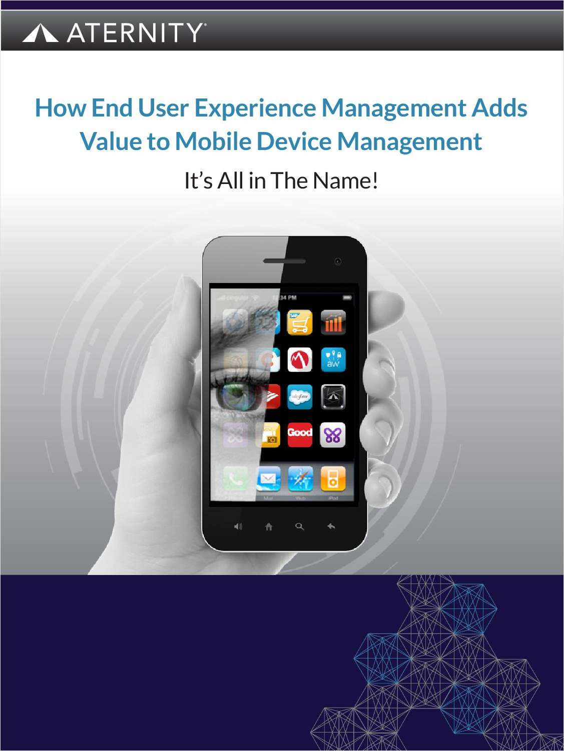 End User Experience Management Complements Mobile Device Management