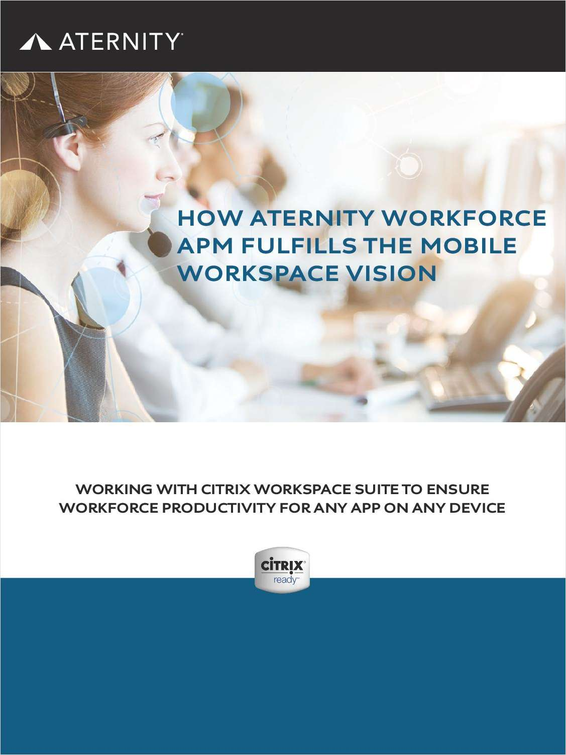 How Aternity Workforce APM Fulfills the Mobile Workspace Vision