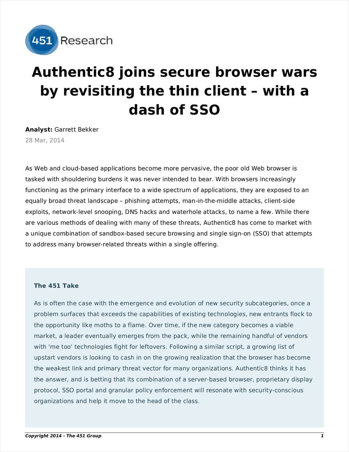 Authentic8 joins secure browser wars by revisiting the thin client -- with a dash of SSO (451 Research Impact Report)